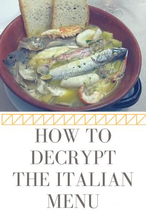 How to Decrypt the Italian Menu by Footloose Lemon Juice