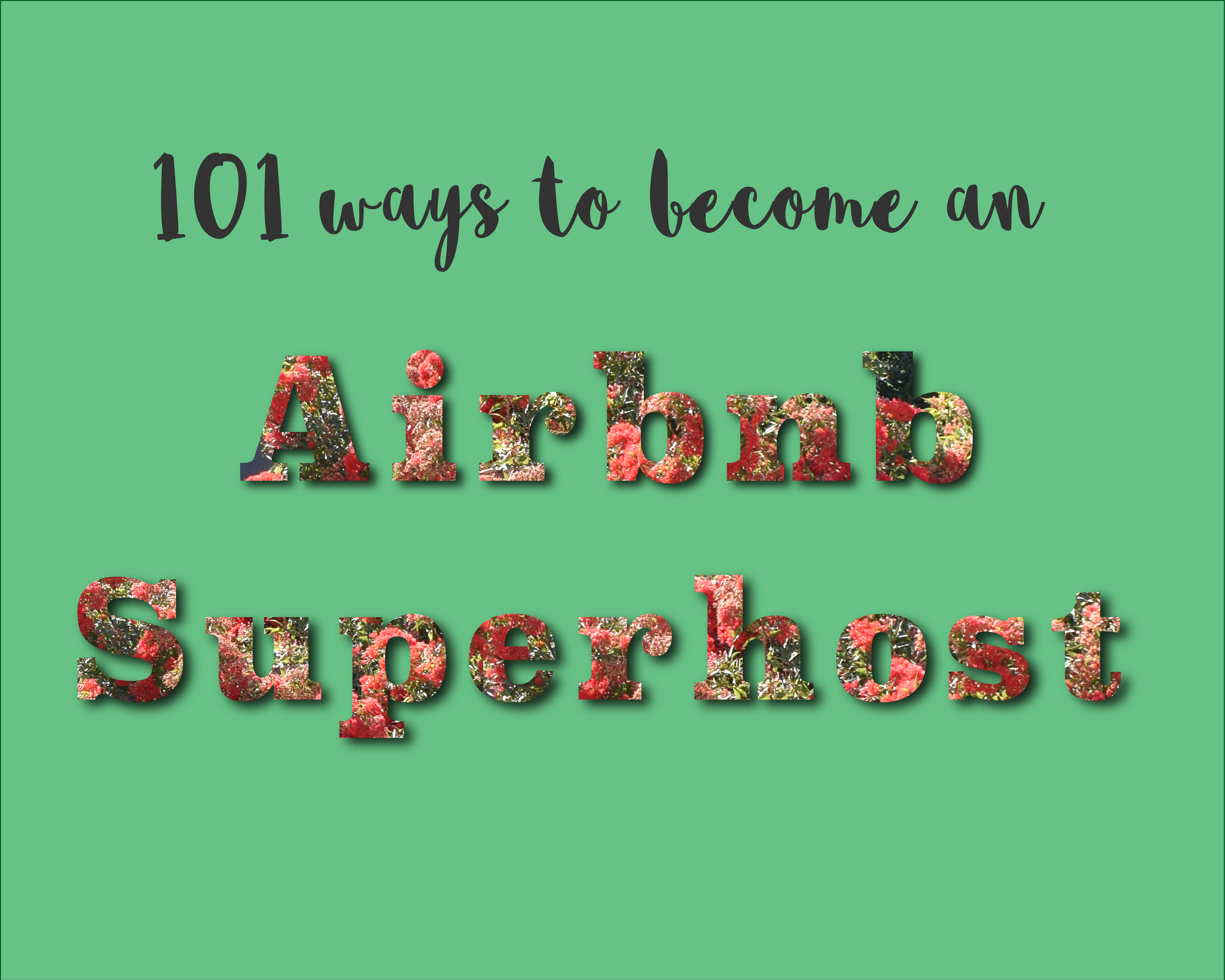 101 ways to become an airbnb superhost graphic