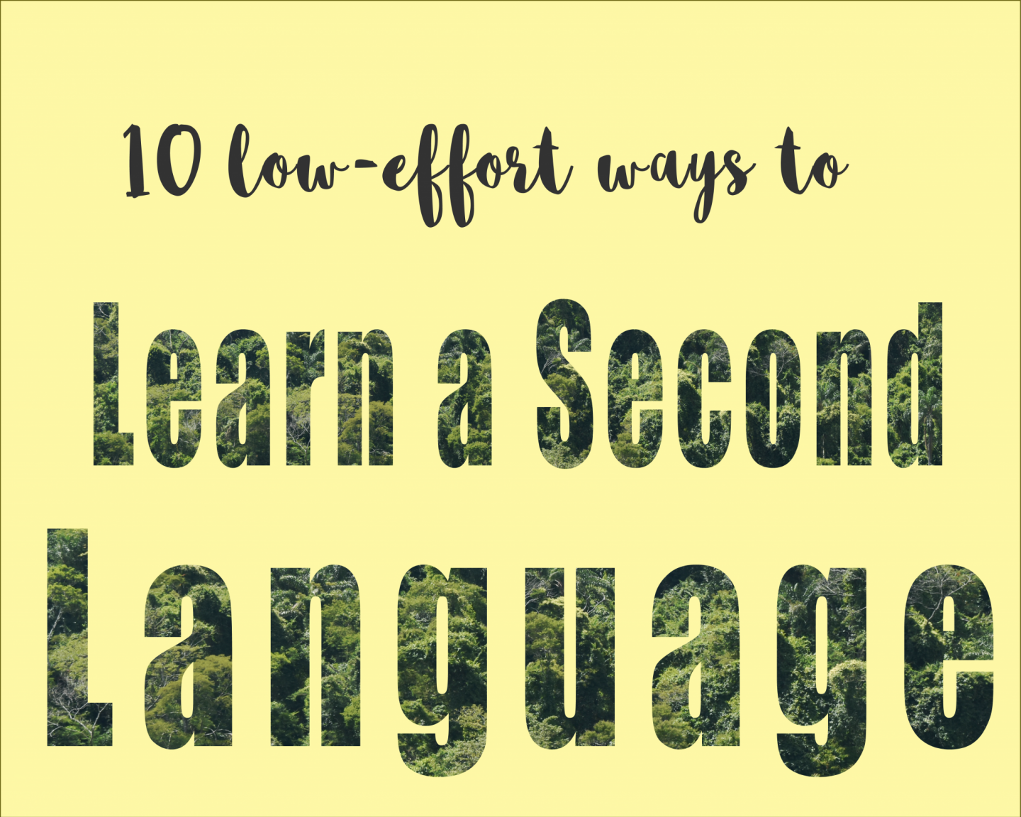 10 low-effort ways to learn a second language-graphic