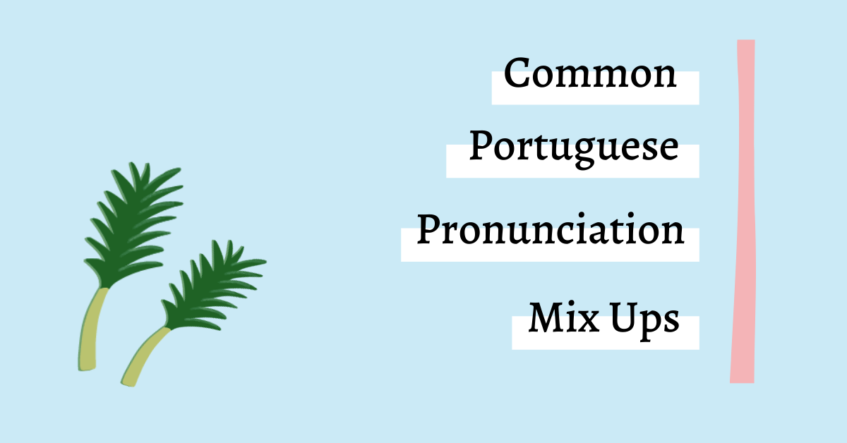 Portuguese Pronunciation Graphic with Palm Leaves