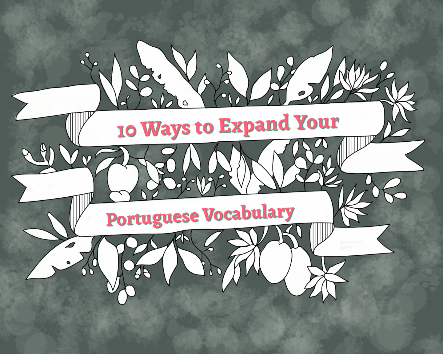 10 Ways to Improve Your Portuguese Vocabulary