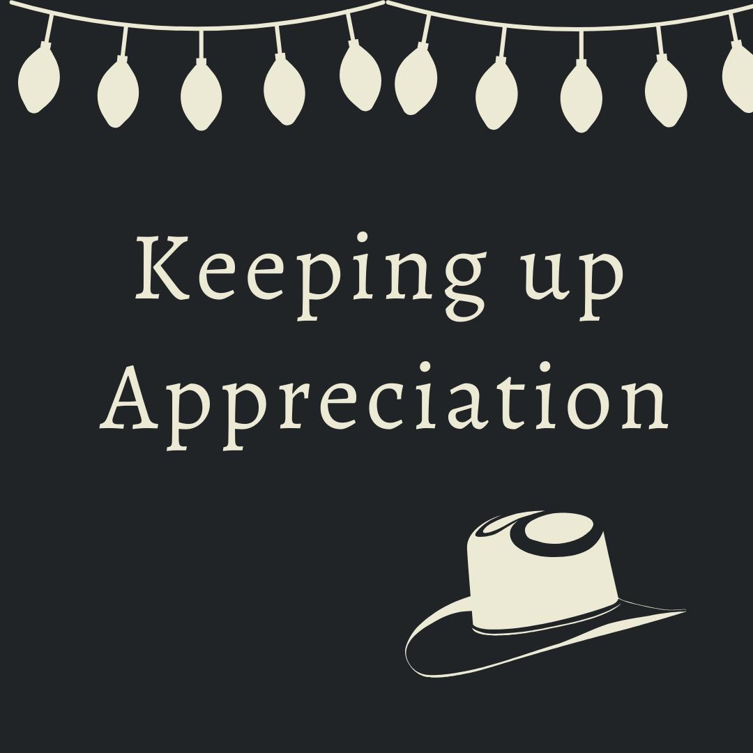 Keeping up Appreciation