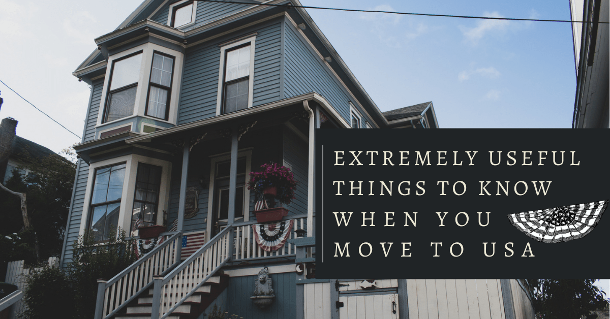 Extremely useful things to know when move to USA